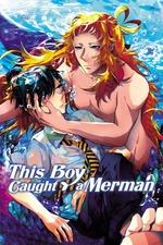 This Boy Caught a Merman