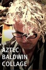 Aztec Baldwin Collage