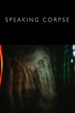 Speaking Corpse