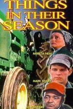 Things in Their Season