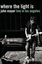 John Mayer: Where the Light Is Live in Los Angeles