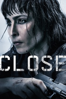 Close 2019 Directed By Vicky Jewson Reviews Film Cast