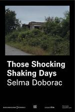 Those Shocking Shaking Days
