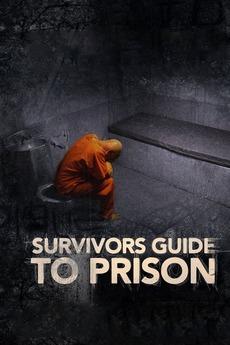 Survivor's Guide to Prison
