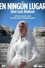 En ningún lugar, Don Luis Buñuel