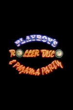 Playboy's Roller Disco & Pajama Party