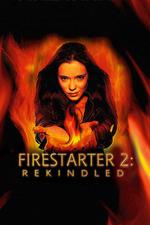 Firestarter: Rekindled