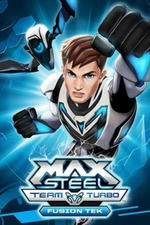 Max Steel Turbo Team: Fusion Tek