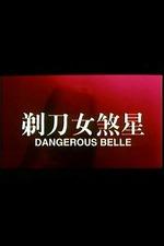 Dangerous Belle