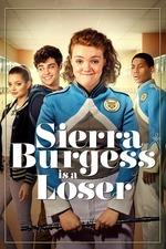 Sierra Burgess Is a Loser