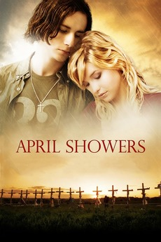 April Showers (2009) directed by Andrew Robinson