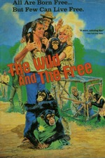 The Wild and the Free