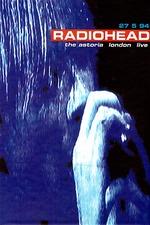 Radiohead - The Astoria, London: Live