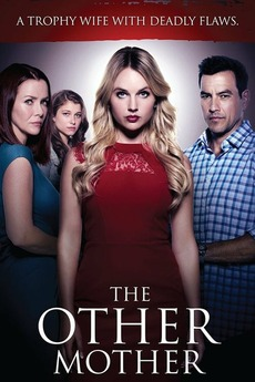 The Other Mother (2017) directed by Sean Olson • Reviews
