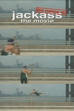 The Making of 'Jackass: The Movie'