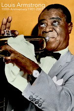 Louis Armstrong: 100th Anniversary 1901-2001