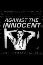 Against the Innocent