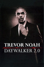 Trevor Noah: The Daywalker Revisited