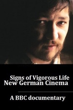 Signs of Vigorous Life: The New German Cinema