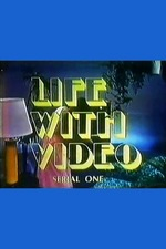 Life with Video