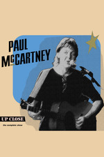 Paul McCartney: The Complete Up Close Rehearsal