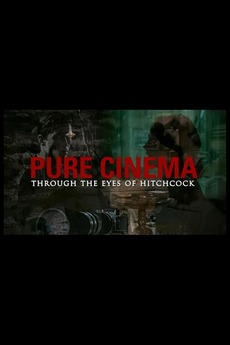 Pure Cinema: Through the Eyes of the Master