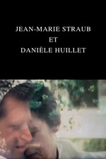 Jean-Marie Straub and Danièle Huillet