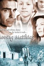 Choosing Matthias