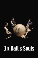 3 Foot Ball and Souls