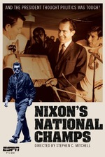 ESPN Films: Nixon's National Champs