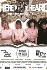 Here to be Heard: The Story of the Slits