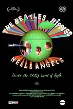 The Beatles, Hippies & Hells Angels: Inside the Crazy World of Apple