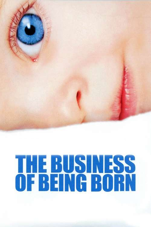 Film poster for The Business of Being Born