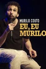 Murilo Couto - Eu, eu, Murilo