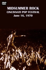 Midsummer Rock: The Cincinnati Pop Festival 1970