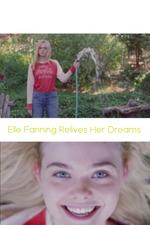 Elle Fanning Relives Her Dreams