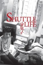 Shuttle Life