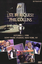 Phil Collins - Live by Request