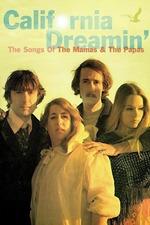 California Dreamin': The Songs of The Mamas & The Papas