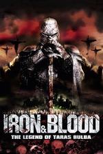 Iron & Blood: The Legend of Taras Bulba