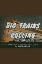 Big Trains Rolling
