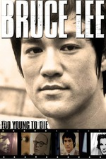 Bruce Lee - Too Young to Die