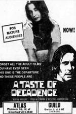 A Taste of Decadence