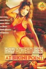 Raw Adventures at Bikini Point
