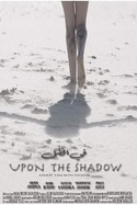 Upon the Shadow