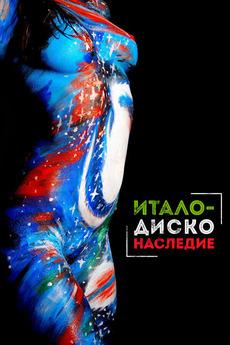 Italo Disco Legacy (2018) directed by Pietro Anton • Reviews