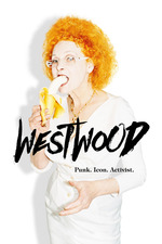 Westwood: Punk. Icon. Activist.
