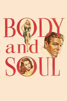 Body and Soul (1947) directed by Robert Rossen • Reviews, film +
