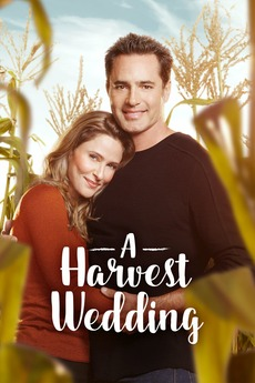 A Harvest Wedding (10) directed by Steven R. Monroe • Reviews