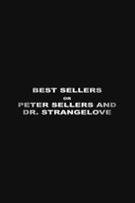 Best Sellers: Peter Sellers and Dr. Strangelove